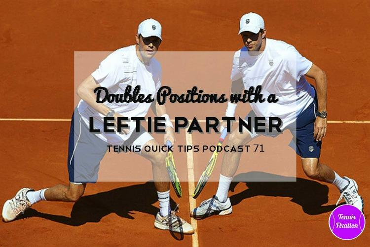 Tennis Doubles Positions With A Leftie Partner