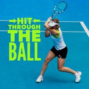 Simple Tennis Tip – Hit Through The Ball