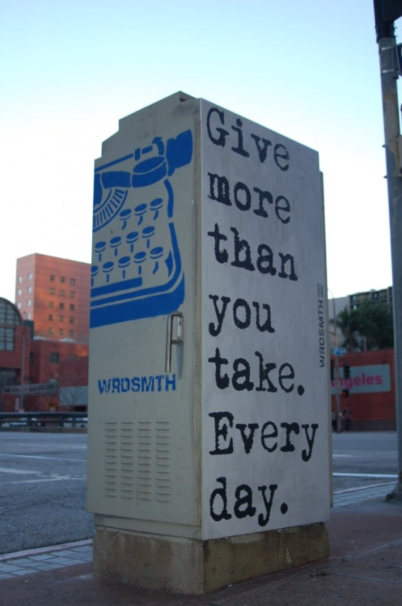 """give take DTLA"" by WRDSMTH. Photo courtesy of the artist."