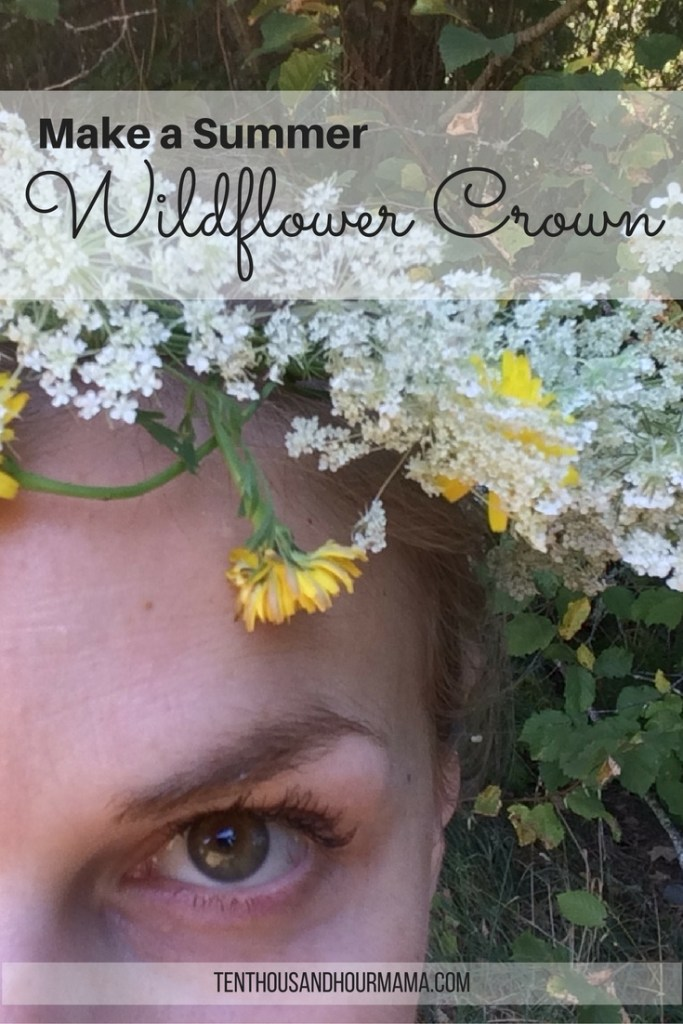 Want to wear something DIY that's pure summer, either for yourself or your kids? Here's how to make a wildflower crown! Ten Thousand Hour Mama