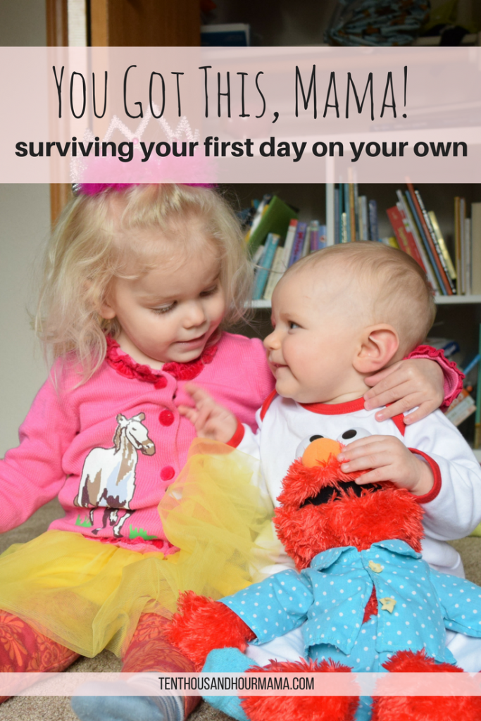You can survive your first day on your own with kids! Ten Thousand Hour Mama