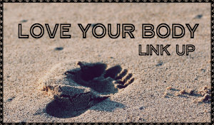 Love-your-body-linkup-300X