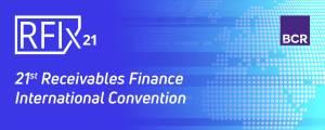 Receivables Finance International Convention RFix21