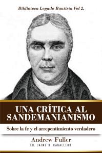 Una Critica al Sandemanianismo
