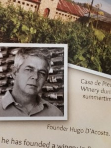 Hugo D'Acosta, the Mondavi of Baja CA.
