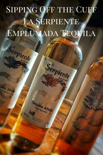 Sipping Off the Cuff | Serpiente Emplumada Extra Anejo Tequila http://wp.me/p3u1xi-4US