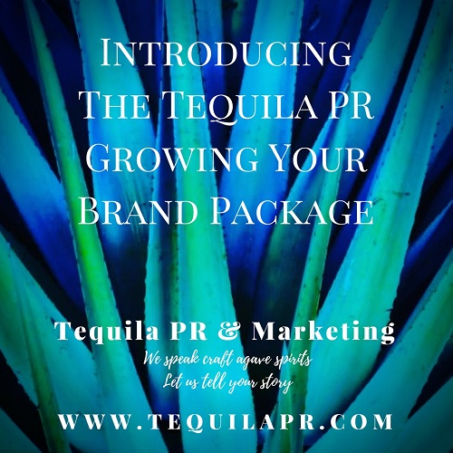 tequila pr to grow your agave spirit brand