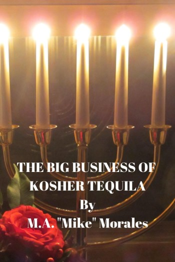 Kosher Tequilas for Hanaukkah https://wp.me/p3u1xi-5z4