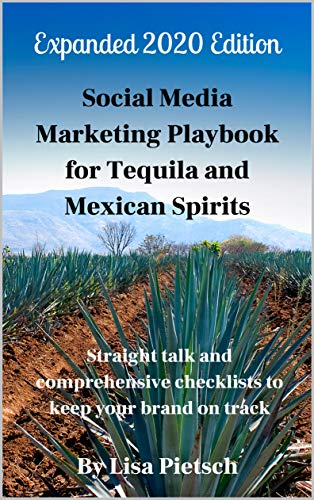 Book Cover: Social Media Marketing Playbook for Tequila and Mexican Spirits