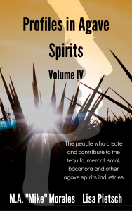 Book Cover: Profiles in Agave Spirits Volume 4