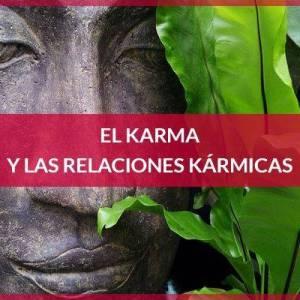 El karma y las relaciones kármicas