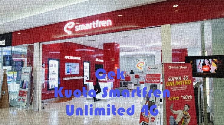 Cek Kuota Smartfren Unlimited 4G