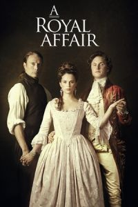 Nonton Film A Royal Affair (2012) Subtitle Indonesia Streaming Movie Download