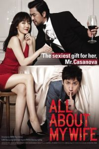 Nonton Film All About My Wife (2012) Subtitle Indonesia Streaming Movie Download