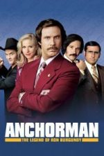 Nonton Film Anchorman: The Legend of Ron Burgundy (2004) Subtitle Indonesia Streaming Movie Download