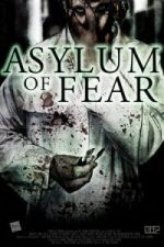 Nonton Film Asylum of Fear (2018) Subtitle Indonesia Streaming Movie Download