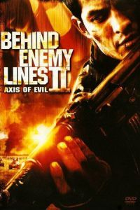 Nonton Film Behind Enemy Lines II: Axis of Evil (2006) Subtitle Indonesia Streaming Movie Download