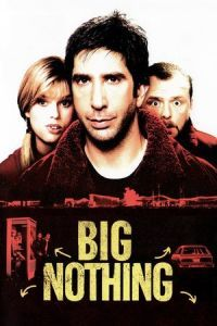 Nonton Film Big Nothing (2006) Subtitle Indonesia Streaming Movie Download