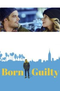 Born Guilty (2017)