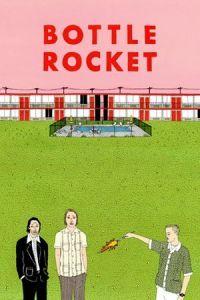 Bottle Rocket (1996)