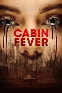 Nonton Film Cabin Fever (2016) Subtitle Indonesia Streaming Movie Download