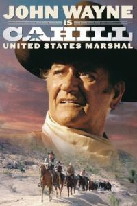 Nonton Film Cahill U.S. Marshal (1973) Subtitle Indonesia Streaming Movie Download