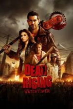 Nonton Film Dead Rising: Watchtower (2015) Subtitle Indonesia Streaming Movie Download