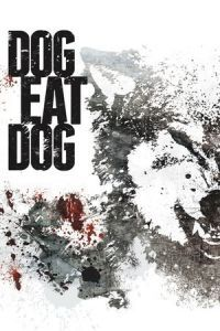 Nonton Film Dog Eat Dog (2016) Subtitle Indonesia Streaming Movie Download