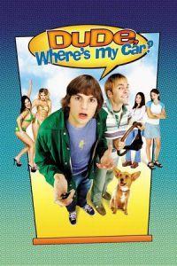 Dude, Where's My Car? (2000)
