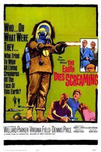 The Earth Dies Screaming (1964)