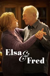 Nonton Film Elsa & Fred (2014) Subtitle Indonesia Streaming Movie Download