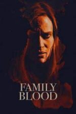 Nonton Film Family Blood (2018) Subtitle Indonesia Streaming Movie Download