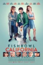 Nonton Film Fishbowl California (2018) Subtitle Indonesia Streaming Movie Download