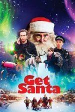 Nonton Film Get Santa (2014) Subtitle Indonesia Streaming Movie Download