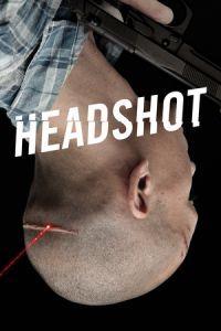 Headshot (2011)