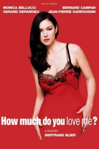 How Much Do You Love Me? (2005)