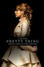 Nonton Film I Am the Pretty Thing That Lives in the House (2016) Subtitle Indonesia Streaming Movie Download