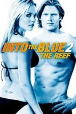 Nonton Film Into the Blue 2: The Reef (2009) Subtitle Indonesia Streaming Movie Download
