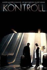 Nonton Film Kontroll (2003) Subtitle Indonesia Streaming Movie Download