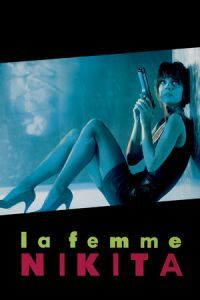 Nonton Film La Femme Nikita (1990) Subtitle Indonesia Streaming Movie Download