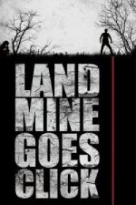 Nonton Film Landmine Goes Click (2015) Subtitle Indonesia Streaming Movie Download