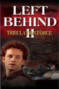 Left Behind II: Tribulation Force (2002)