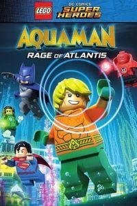 LEGO DC Comics Super Heroes: Aquaman – Rage of Atlantis(2018)