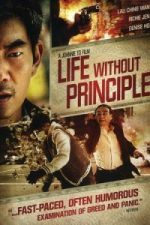 Nonton Film Life Without Principle (2011) Subtitle Indonesia Streaming Movie Download