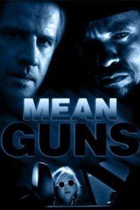 Mean Guns (1997)