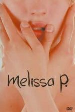 Nonton Film Melissa P. (2005) Subtitle Indonesia Streaming Movie Download
