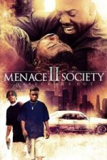 Nonton Film Menace II Society (1993) Subtitle Indonesia Streaming Movie Download
