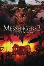 Nonton Film Messengers 2: The Scarecrow (2009) Subtitle Indonesia Streaming Movie Download