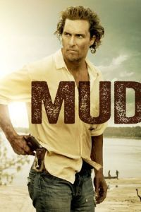Nonton Film Mud (2013) Subtitle Indonesia Streaming Movie Download