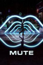 Nonton Film Mute (2018) Subtitle Indonesia Streaming Movie Download